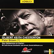 Das Geheimnis im Garten (Pater Brown 1) | Gilbert Keith Chesterton