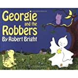 Georgie and the Robbers, Robert Bright, 0590087258
