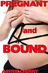 Pregnant and Bound