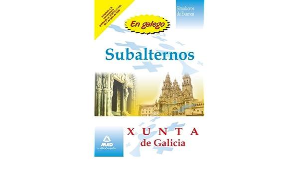 Subalternos De La Xunta De Galicia Simulacros De Examen En