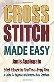 Cross Stitch Made Easy, Janis Applegate, 0956980503
