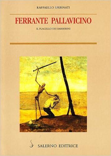Ferrante Pallavicino. Il flagello dei Barberini