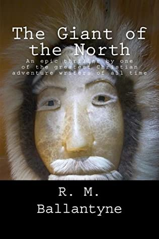 book cover of The Giant of the North