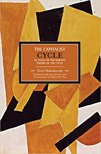 the capitalist cycle an essay on the marxist theory of the cycle  the capitalist cycle an essay on the marxist theory of the cycle historical materialism