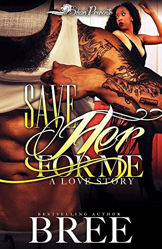 Save Her For Me: A Love Story ()