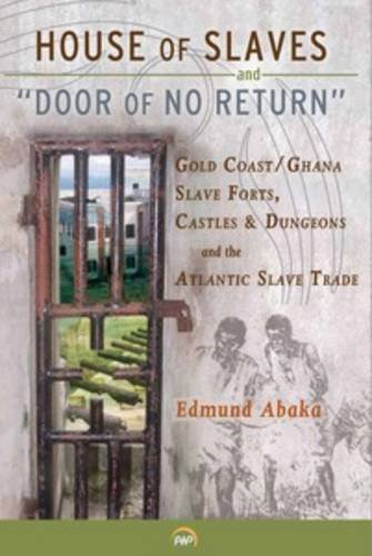 House of Slaves & Door of No Return