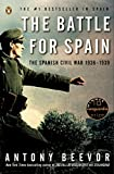 img - for The Battle for Spain: The Spanish Civil War 1936-1939 book / textbook / text book