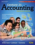 Century 21 Accounting : Multicolumn Journal, Introductory Course, Chapters 1-17, Gilbertson, Claudia Bienias and Lehman, Mark W., 1111579350