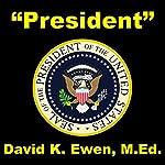 President | David Ewen