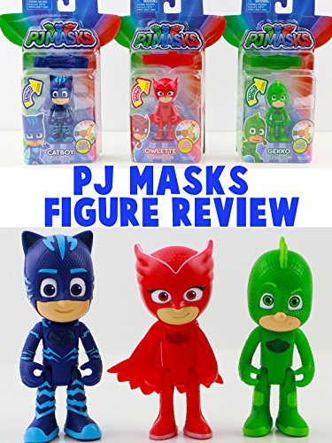 Review: PJ Masks Figure Review