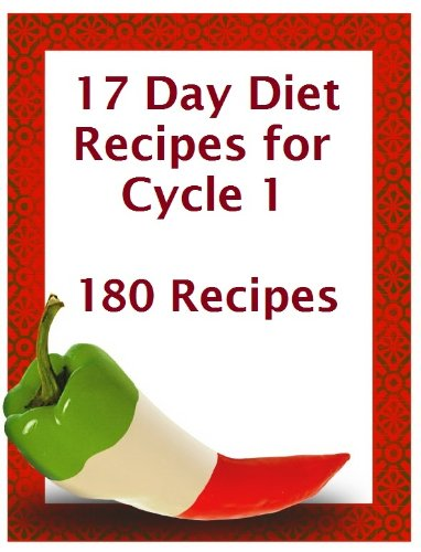 17 Day Diet Recipe Book for Cycle 1 (17 Day Diet Recipe Cycle) by