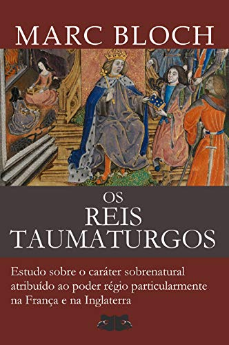 Reis Taumaturgos sobrenatural particularmente Inglaterra ebook