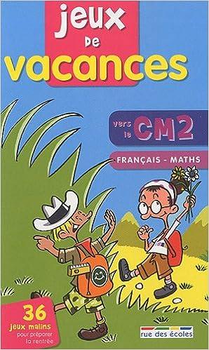 Livres gratuits Jeux de vacances français-maths vers le CM2 pdf, epub ebook