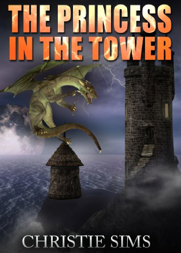The Princess in the Tower (Dragon Erotica) (Tower Princess)