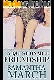 A Questionable Friendship