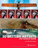 50 British Artists You Should Know, Lucinda Hawksley, 3791345389