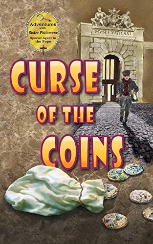 Curse of the Coins (Adventures with Sister Philomena)