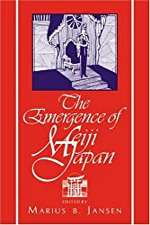 The Emergence of Meiji Japan (Cambridge History of Japan)