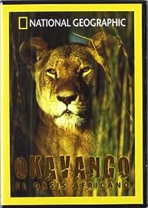 Okavango El Oasis Africano (Nat.Geo.) [DVD]