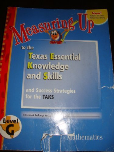 Measuring Up to the Texas Essential Knowledge and Skills-Level G (Mathematics)