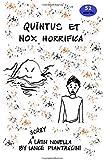 Quintus et nox horrifica: A Scary Latin Novella