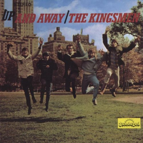 Up & Away by Kingsmen, The