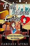 FML: Full Moon Lover