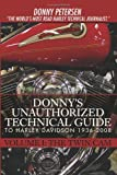 Donny's Unauthorized Technical Guide to Harley Davidson 1936-2008, Donny Petersen, 0595439020