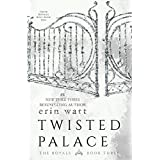 Twisted Palace: The Royals