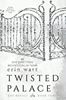 Twisted Palace: The Royals (English Edition)