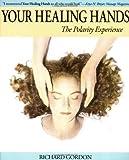 Your Healing Hands, Richard Gordon, 1556435258