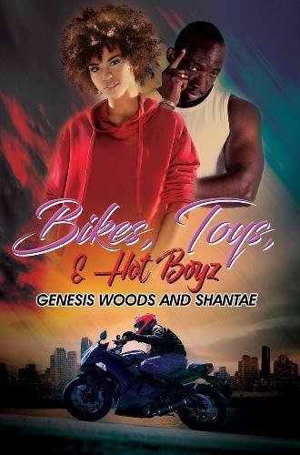 Book Cover: Bikes, Toys, & Hot Boyz
