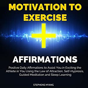 Motivation to Exercise Affirmations Audiobook