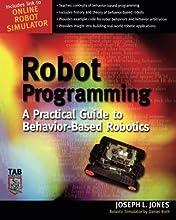 Robot Programming : A Practical Guide to Behavior-Based Robotics
