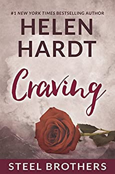 Craving (Steel Brothers Saga Book 1) by [Hardt, Helen]