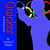 Quicker: An Ell Donsaii Story, Volume 1 | Laurence E Dahners