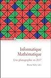 Informatique Mathématique. Une photographie en 2017