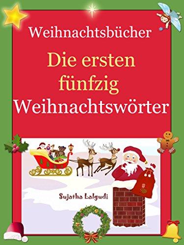 Kostenlose Bilder Von Weihnachten.Weihnachtsbücher Die Ersten Fünfzig Weihnachtswörter Kinderbücher