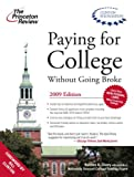 Paying for College Without Going Broke 2009, Princeton Review Staff, 0375428836