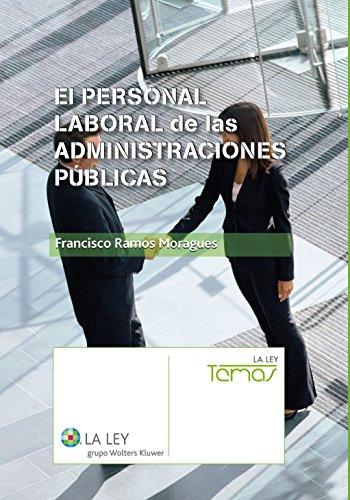 Descargar Libro El Personal Laboral De Las Administraciones Públicas Francisco Ramos Moragues