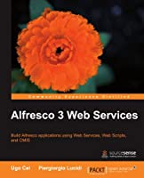 Alfresco 3 Web Services Front Cover
