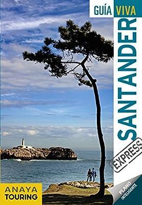 Santander (Guía Viva Express - España): Amazon.es: Anaya Touring, Roba, Silvia, Ribes, Francesc, Castro Gómez, Jesús de, García Arrabal, Olga: Libros