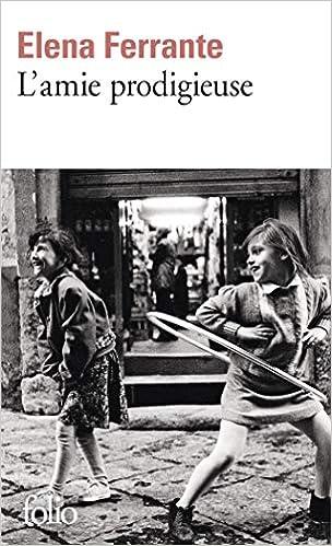 Amazon.fr - L'amie prodigieuse: Enfance, adolescence - Ferrante ...