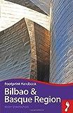 Bilbao and Basque Region Footprint Handbook (Footprint Handbooks)
