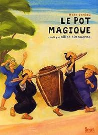 Le pot magique par Marc Daniau