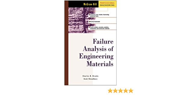 Failure analysis of engineering materials mcgraw hill professional failure analysis of engineering materials mcgraw hill professional engineering charles r brooks ashok choudhury ebook amazon fandeluxe Image collections