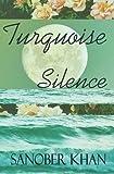 """""""Turquoise Silence"""" av Sanober Khan"""