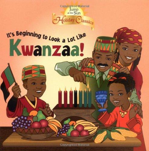 Jump at the Sun: It's Beginning to Look a Lot Like Kwanzaa! - Holiday Classics (Jats 8x8)