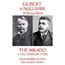The Mikado: or The Town of Titipu