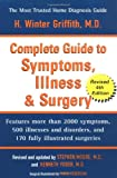 The Complete Guide to Symptoms, Illness, and Surgery, H. Winter Griffith, 0399526099
